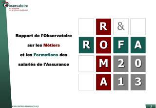 Rapport de l'Observatoire sur les  Métiers  et les  Formations  des salariés de  l'Assurance