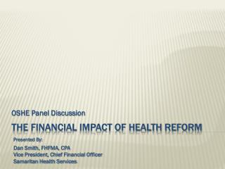 The Financial Impact of Health Reform