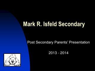 Mark R. Isfeld Secondary