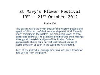 St Mary's Flower Festival 19 th  – 21 st  October 2012