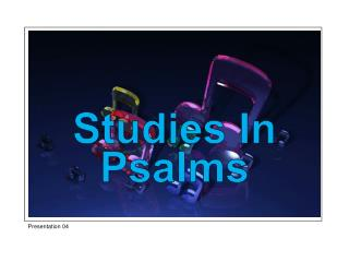 Studies In Psalms