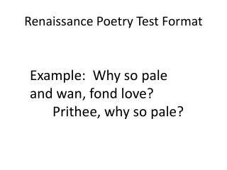 Renaissance Poetry Test Format