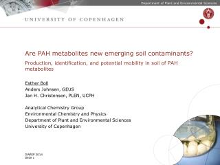 Are PAH metabolites new emerging soil contaminants?
