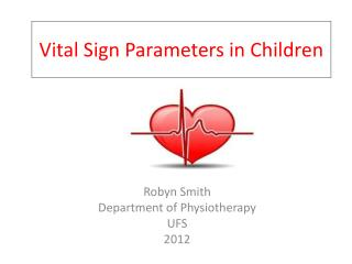 Vital Sign  P arameters in Children