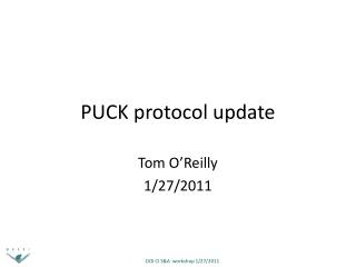 PUCK protocol update