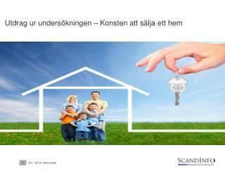 Utdrag  ur  undersökningen – Konsten att sälja ett hem