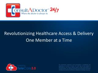 Revolutionizing Healthcare Access &  Delivery  One Member at a Time