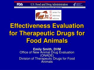 Effectiveness Evaluation for Therapeutic Drugs for Food Animals