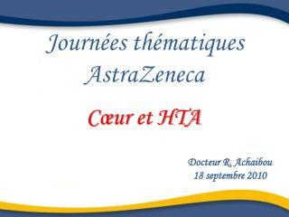 Journ�es th�matiques  AstraZeneca