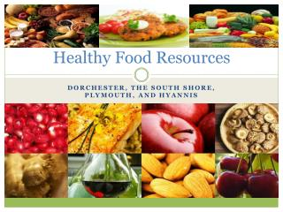 Healthy Food Resources