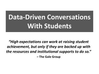 Data-Driven Conversations With Students