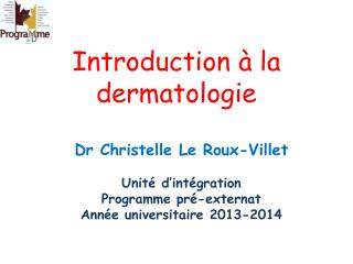 Introduction � la dermatologie