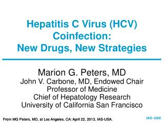 Hepatitis C Virus (HCV) Coinfection: New Drugs, New Strategies