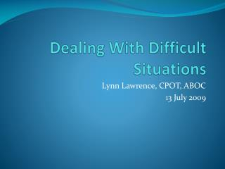 Dealing With Difficult Situations