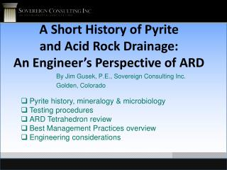 A  Short History of Pyrite  and  Acid Rock Drainage :   An  Engineer's Perspective of  ARD