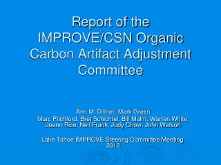 Report of the  IMPROVE/CSN Organic Carbon Artifact Adjustment Committee