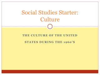 Social Studies Starter:  Culture