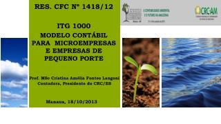 RES. CFC Nº 1418/12 ITG 1000 MODELO CONTÁBIL PARA  MICROEMPRESAS E EMPRESAS DE PEQUENO PORTE