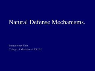 Natural Defense Mechanisms.