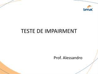 TESTE DE IMPAIRMENT
