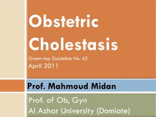 Obstetric Cholestasis Green-top Guideline No. 43 April 2011