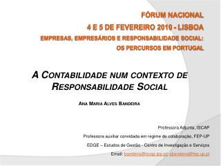 A Contabilidade num contexto de Responsabilidade Social Ana  Maria Alves  Bandeira