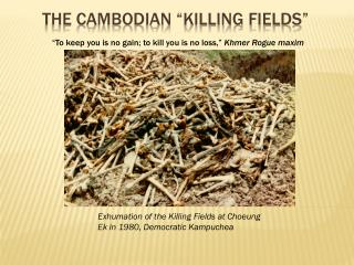 "The Cambodian ""Killing Fields"""
