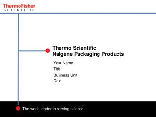 Thermo Scientific  Nalgene  Packaging Products