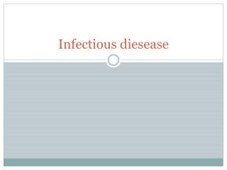 Infectious  diesease