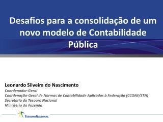 Desafios para a consolidação de um novo modelo de Contabilidade Pública