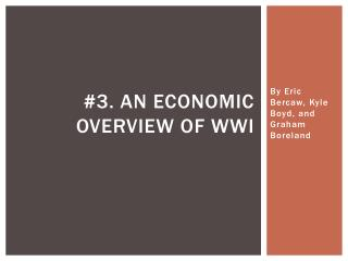 #3. An  Economic overview  of  wwi
