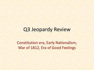 Q3 Jeopardy Review