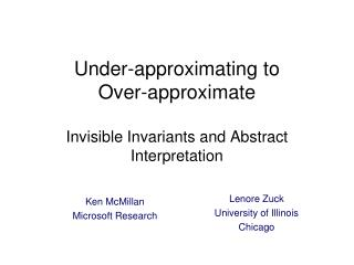 Under-approximating  to  Over-approximate Invisible Invariants and Abstract Interpretation