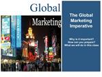 The Global Marketing Imperative