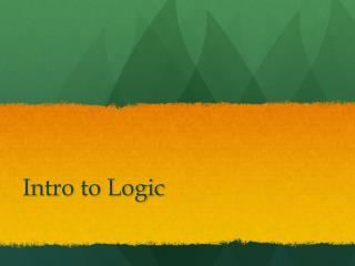 Intro to Logic