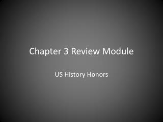 Chapter 3 Review Module