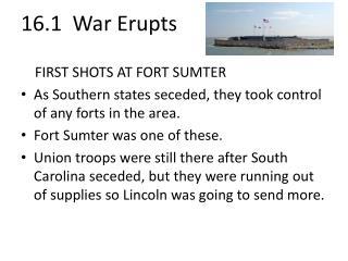 16.1  War  Erupts