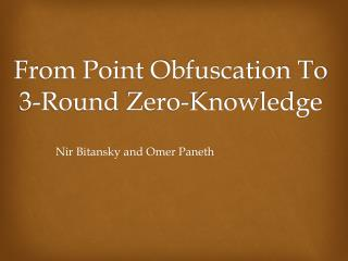 From Point Obfuscation To  3-Round  Zero-Knowledge