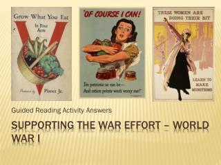 Supporting the war Effort – World War I