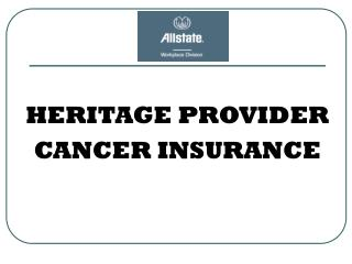 HERITAGE PROVIDER CANCER INSURANCE