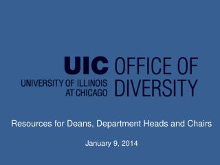 Resources for Deans, Department Heads and Chairs January  9, 2014