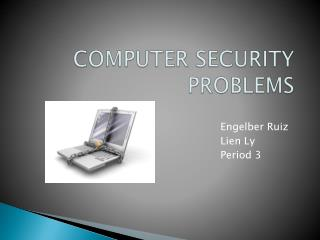 COMPUTER SECURITY PROBLEMS