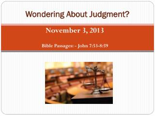 Wondering About Judgment?