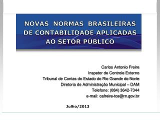 NOVAS  NORMAS  BRASILEIRAS DE CONTABILIDADE APLICADAS AO SETOR PÚBLICO