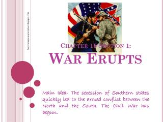 Chapter 16 Section 1:  War Erupts