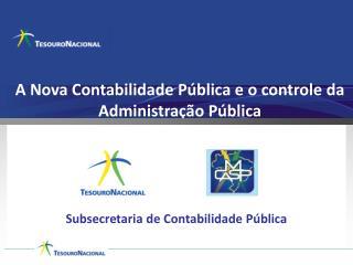 A Nova Contabilidade Pública e o controle da Administração Pública