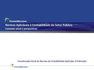 Normas Aplicáveis à Contabilidade do Setor Público