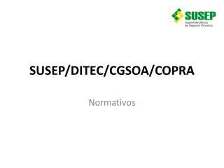 SUSEP/DITEC/CGSOA/COPRA
