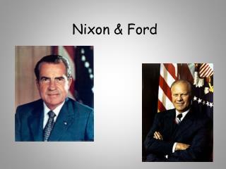Nixon & Ford