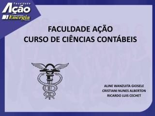 FACULDADE AÇÃO CURSO DE CIÊNCIAS CONTÁBEIS